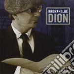 Dion - Bronx In Blue cd musicale di Dion