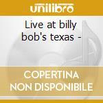 Live at billy bob's texas - cd musicale di Green Pat