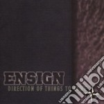Ensign - Direction Of Things To Come cd musicale di Ensign