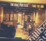 Coal Porters - Find The One cd musicale di Porters Coal