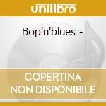 Bop'n'blues - cd musicale di Cornell Dupree