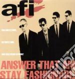 Afi - Answer That And Stay Fashi cd musicale di Afi