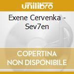 Exene Cervenka - Sev7en cd musicale di EXENE CERVENKA