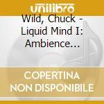 Ambience minimus cd musicale di Mind Liquid