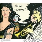NOIR cd musicale di RAVA
