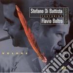 Stefano Di Battista & Flavio Boltro - Volare cd musicale di Stefano Di Battista