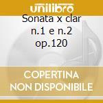 Sonata x clar n.1 e n.2 op.120 cd musicale di Johannes Brahms