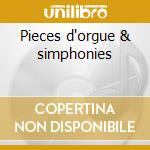 Pieces d'orgue & simphonies cd musicale