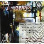 Schumann Robert / Schubert Franz - Adagio E Allegro Op.70, Fantasiestucke Op.73, 5 Pezzi In Stile Popolare Op.102 /miklos Schon Pf, Carlos Dourthe Vio cd musicale di Robert Schumann