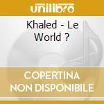 Khaled cd musicale