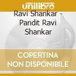 Pandit Ravi Shankar - Same cd musicale di Pandit ravi shankar
