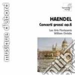 Concerti grossi op.6 (nn.1, 2, 6, 7, 10) cd musicale di Handel georg friedri