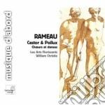 Rameau Jean Philippe - Castor & Pollux cd musicale di Rameau jean philippe