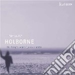 Holborne Anthony - My Selfe  - O' Dette Paul  Lt/the King's Noyse, David Douglass cd musicale di Anthony Holborne