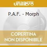 P.A.F. - Morph cd musicale di P.A.F. (Fresu-Salis-Di Castri)
