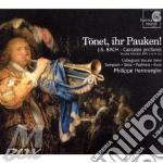 T?net, ihr pauken! - cantate profane bwv cd musicale di Johann Sebastian Bach