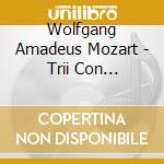 Trii con pianoforte (integrale) cd musicale di Wolfgang Amadeus Mozart