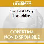 Canciones y tonadillas cd musicale di Falla emanuel de