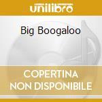 BIG BOOGALOO cd musicale di ERIC LEGNINI TRIO
