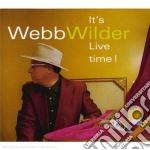 Webb Wilder - It's Live Time! cd musicale di WEBB WILDER