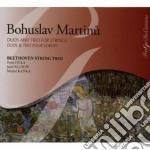 Martinu Bohuslav - Trio N.2 H 238, 3 Madrigali, Pezzo Per 2violoncelli H 377  Duo H 157, 331, 371 cd musicale di Bohuslav Martinu