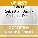Christus, der ist mein leben, cantate bw cd musicale di Johann Sebastian Bach