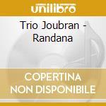 Trio Joubran - Randana cd musicale di TRIO JOUBRAN