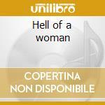 Hell of a woman cd musicale di Van horn nina