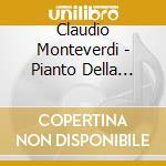 Monteverdi Claudio - Pianto Della Madonna, Mottetti A Voce Sola cd musicale di Claudio Monteverdi