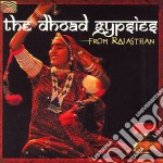 Dhoad Gypsies Of Rajasthan - Roots Travellers cd musicale di DHOAD GYPSIES OF RAJ
