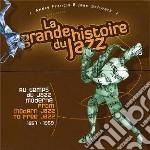La grande storia del jazz - dal modern j cd musicale di MISCELLANEE
