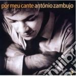 Antonio Zambujo - Por Meu Cante cd musicale di Antonio Zambujo