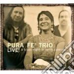 LIVE! A BLUES NIGHT...                    cd musicale di PURA FE' TRIO