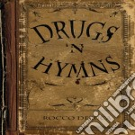 Rocco Deluca - Drugs N' Hymns cd musicale di Rocco Deluca