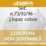 Sinf. n.73/92/96 - j.lopez cobos cd musicale di Haydn
