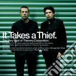 It takes a thief cd musicale di Corporation Thievery