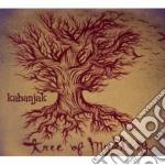 Kabanjak - Tree Of Mystery cd musicale di KABANJAK