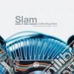 Slam - Collecting Data cd musicale di Slam