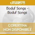 BODUF SONGS cd musicale di Songs Boduf