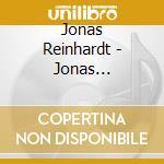 Jonas Reinhardt - Jonas Reinhardt cd musicale di Jonas Reinhardt