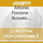 Acoustic revenge cd musicale di Antonio Forcione