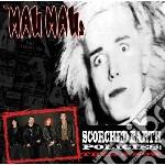 Scorched earth policie cd musicale di Maus Mau