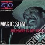 Magic Slim & The Teardrops - Highway I My Home cd musicale di Magic slim & the teardrops