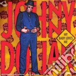 Johnny Dollar - My Baby Loves Me cd musicale di Johnny Dollar
