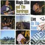 Magic Slim & The Teadrops - Live On Road C.b.s.vol.18 cd musicale di Magic slim & the teadrops