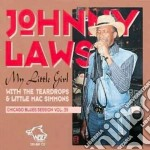 Johnny Laws - My Little Girl C.b.s.v.35 cd musicale di Laws Johnny