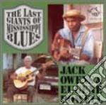Jack Owens & Eugene Powell - The Last Giants Of Missi. cd musicale di Jack owens & eugene powell