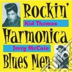 Kid Thomas & Jerry Mccain - Rockin'harmonica Blues... cd musicale di Kid thomas & jerry mccain