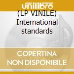 (LP VINILE) International standards lp vinile