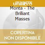 THE BRILLIANT MASSES cd musicale di MONTA